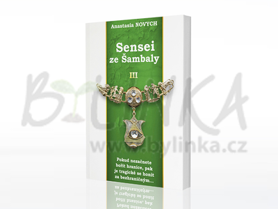 Sensei ze Šambaly – kniha III.